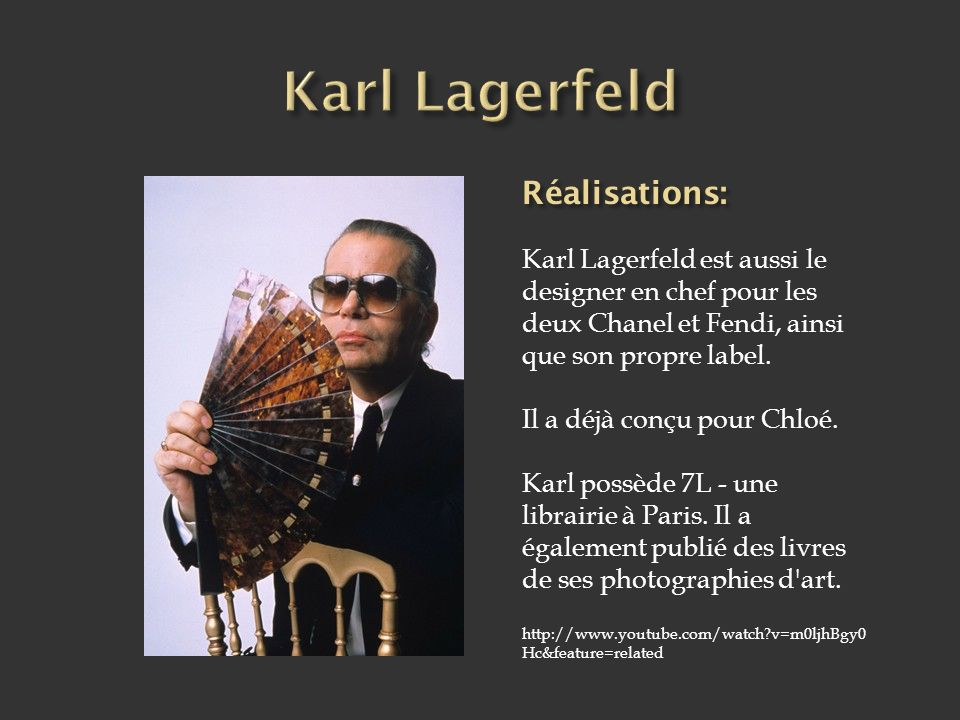 Karl Lagerfeld Réalisations: