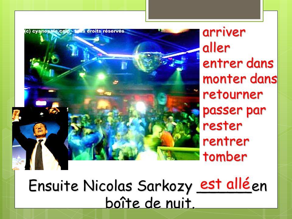 Ensuite Nicolas Sarkozy ______en