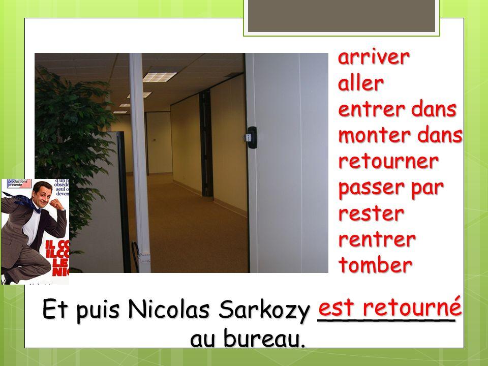Et puis Nicolas Sarkozy _________