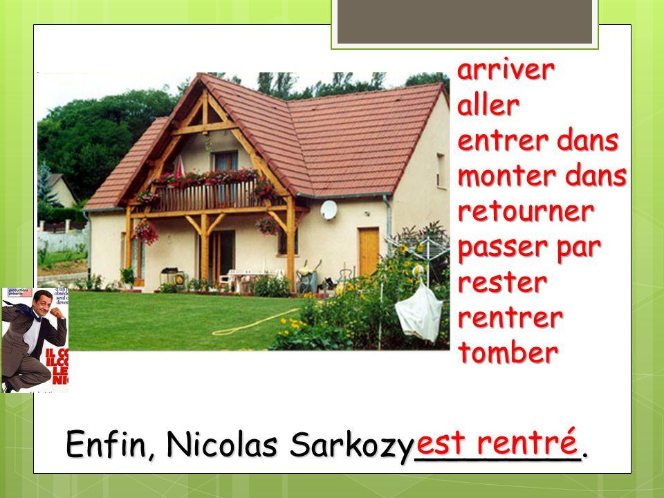 Enfin, Nicolas Sarkozy________.