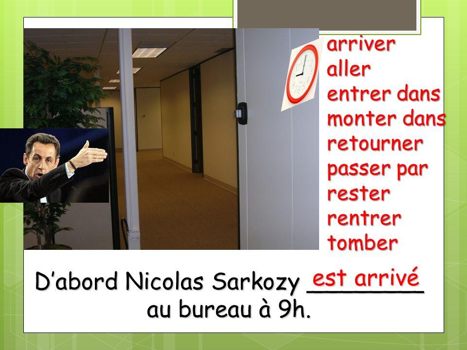 D'abord Nicolas Sarkozy ________