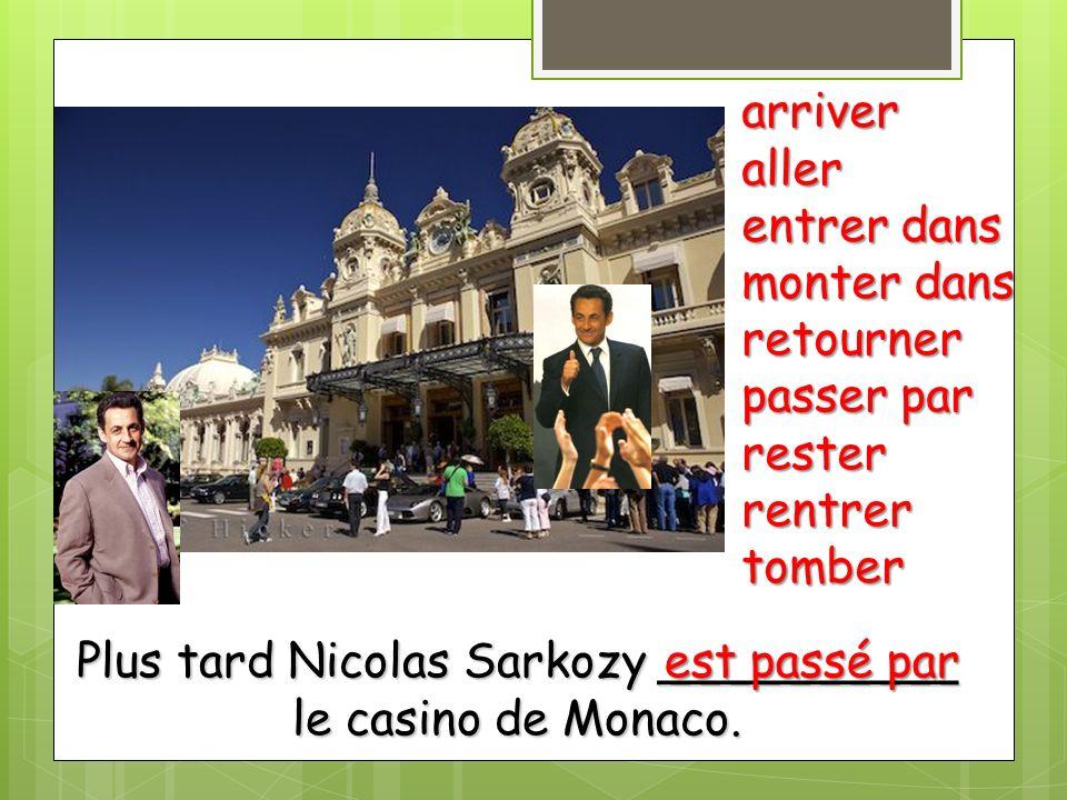 Plus tard Nicolas Sarkozy __________