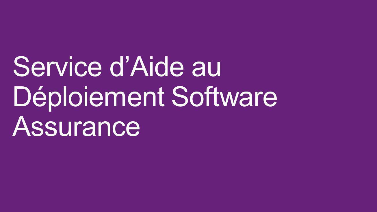 Service d'Aide au Déploiement Software Assurance