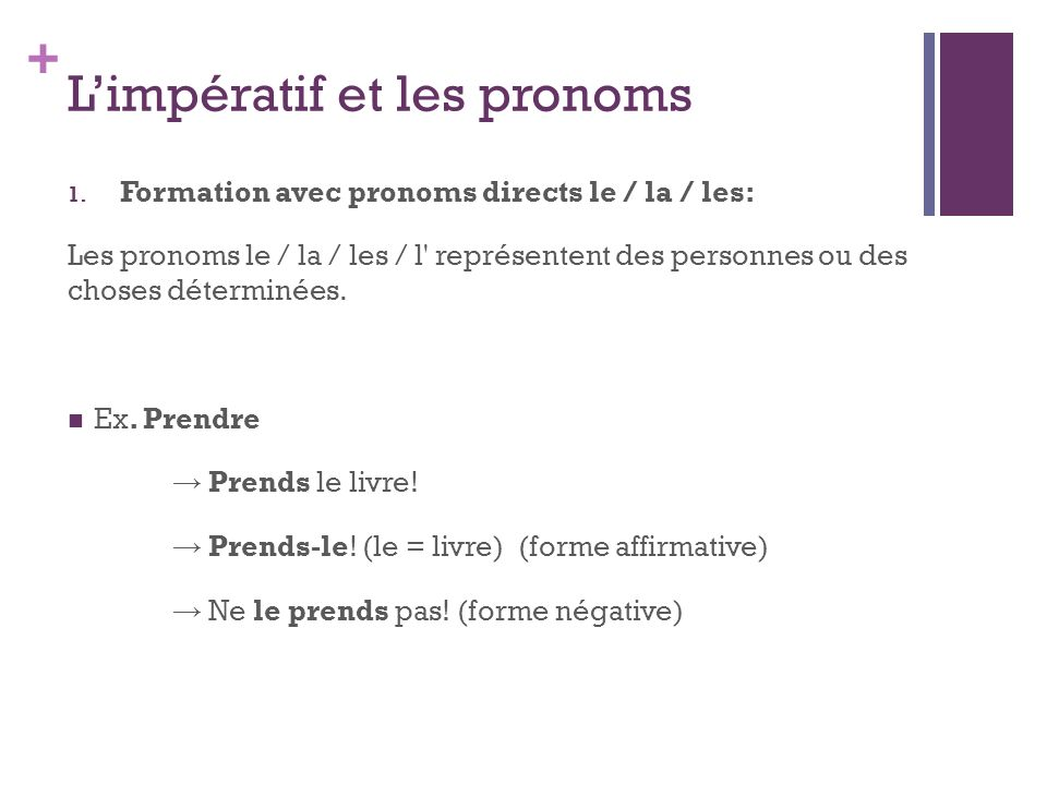 L'impératif et les pronoms