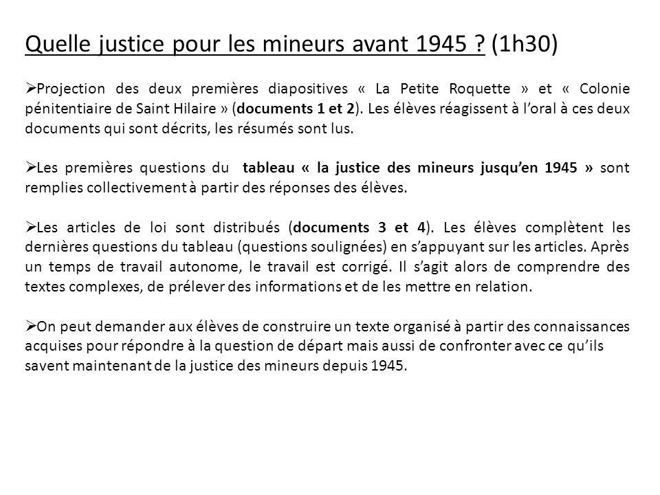 Quelle justice pour les mineurs avant 1945 (1h30)