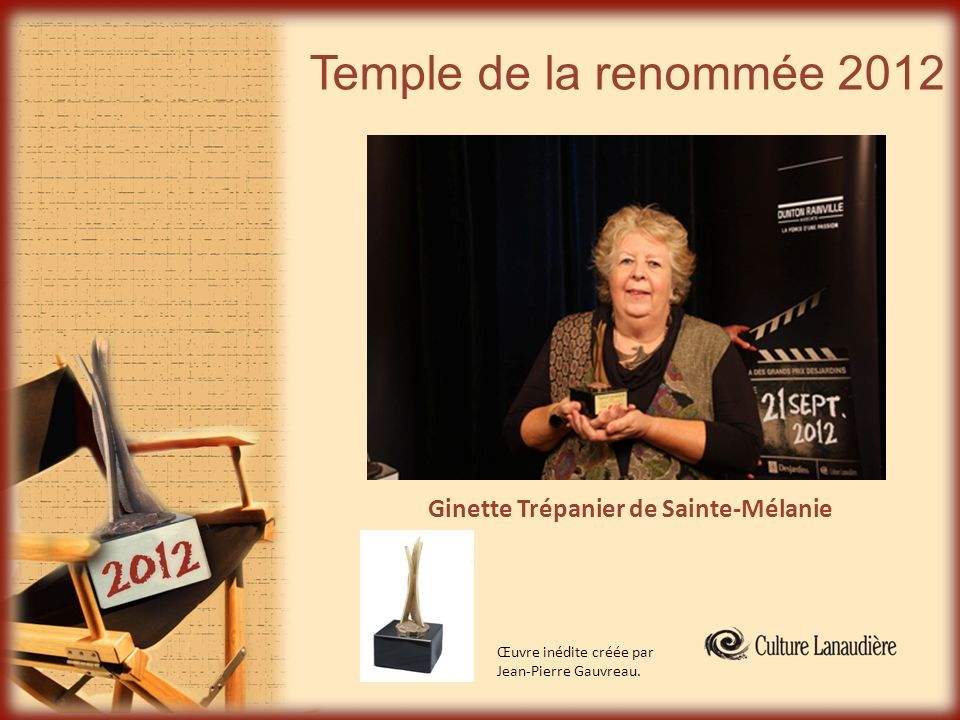 Temple de la renommée 2012 Ginette Trépanier de Sainte-Mélanie