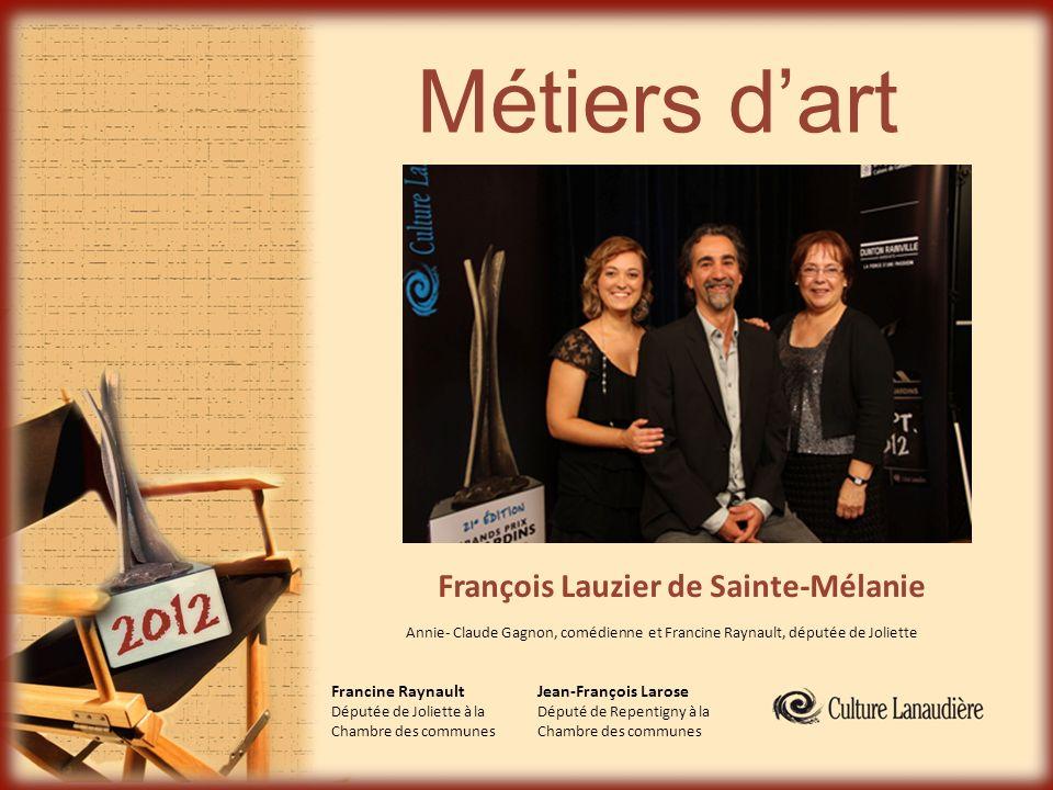 Métiers d'art François Lauzier de Sainte-Mélanie Francine Raynault