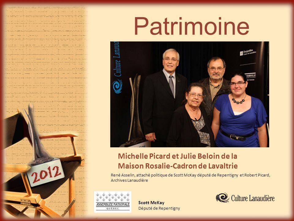 Patrimoine Michelle Picard et Julie Beloin de la Maison Rosalie-Cadron de Lavaltrie.