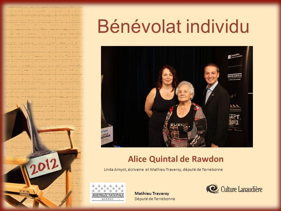 Bénévolat individu Alice Quintal de Rawdon Mathieu Traversy