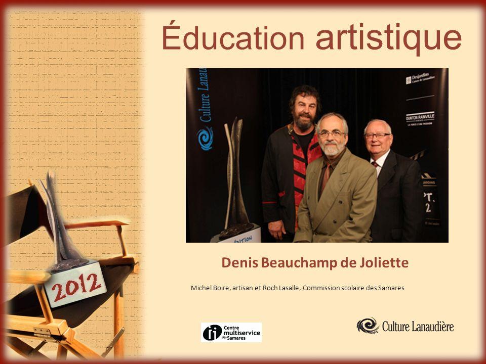 Éducation artistique Denis Beauchamp de Joliette