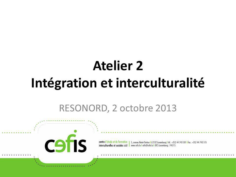 Atelier 2 Intégration et interculturalité