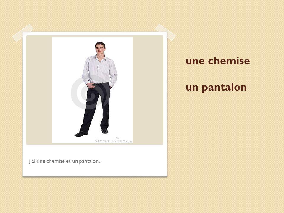 une chemise un pantalon