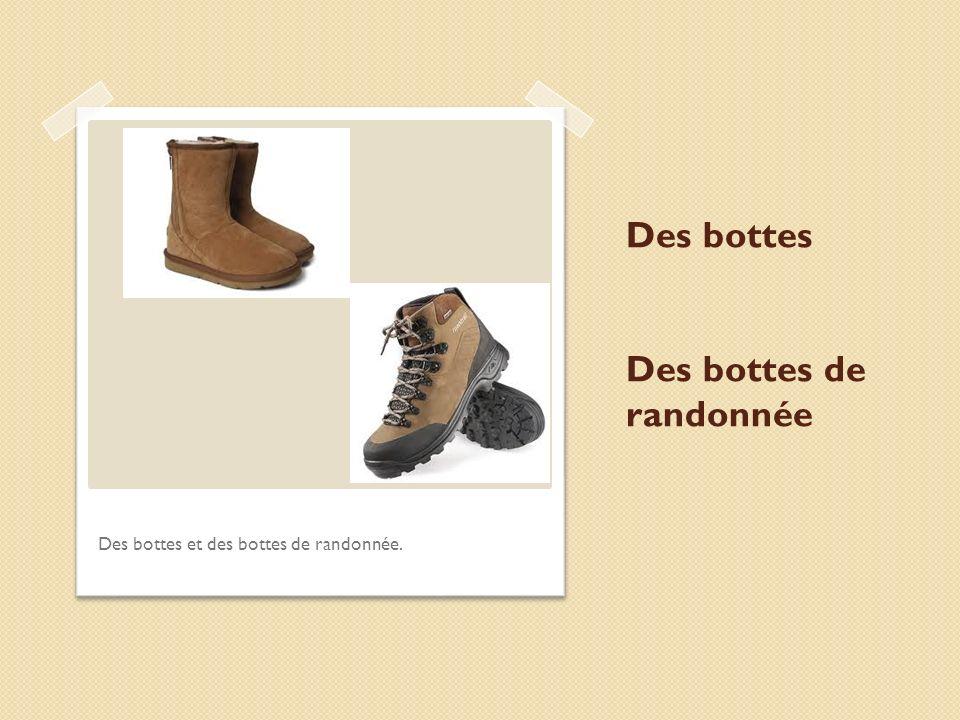 Des bottes Des bottes de randonnée