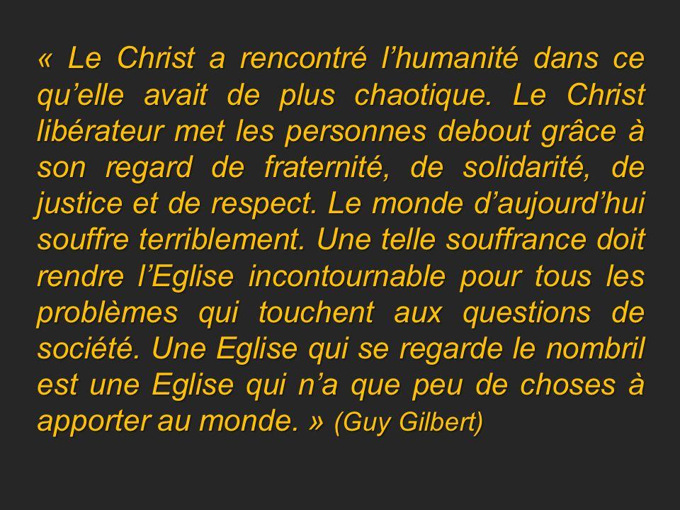 « Le Christ a rencontré l'humanité dans ce qu'elle avait de plus chaotique.