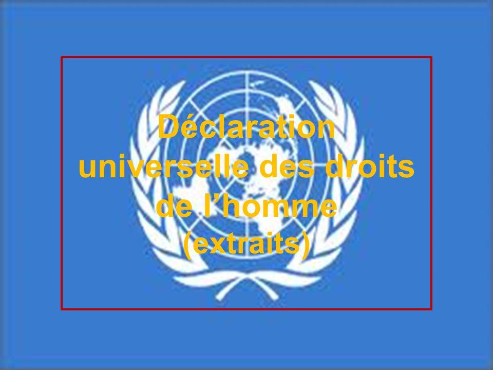 Déclaration universelle des droits de l'homme (extraits)