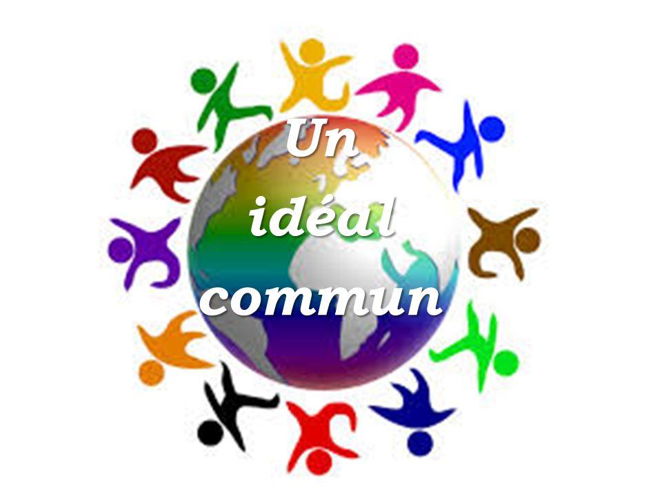 Un idéal commun