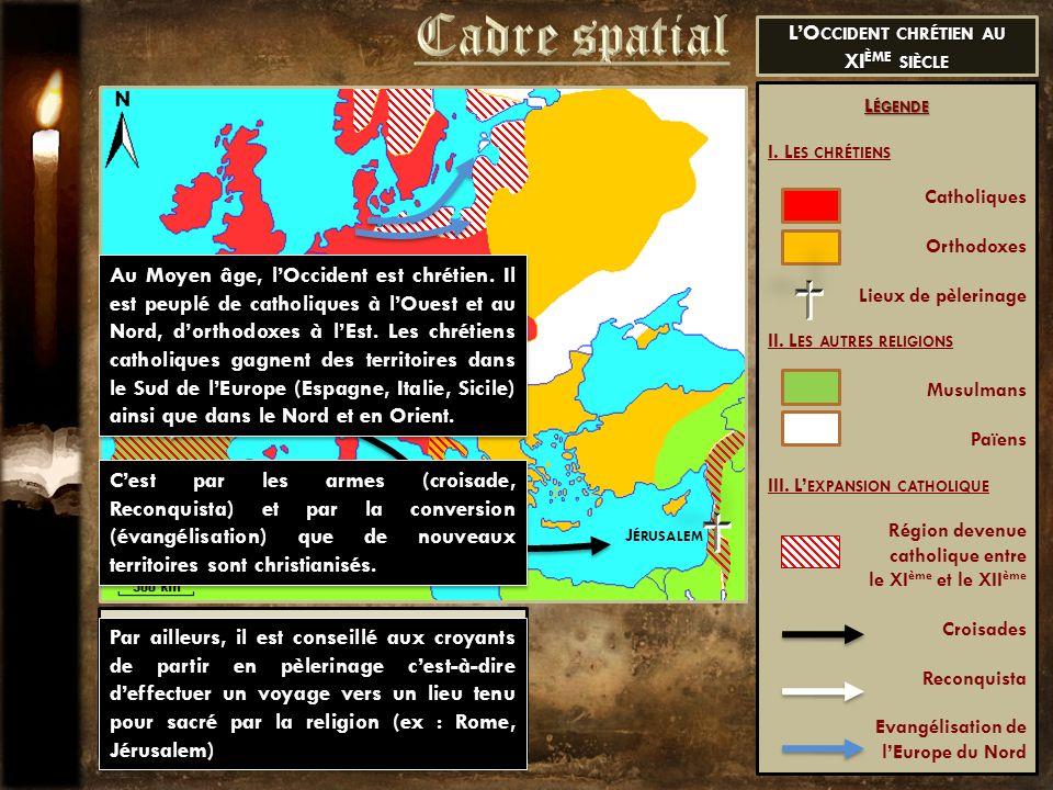 L'Occident chrétien au XIème siècle