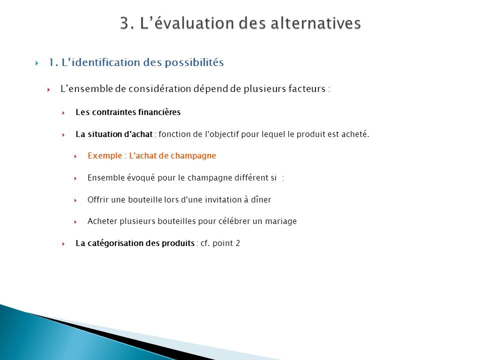 3. L'évaluation des alternatives