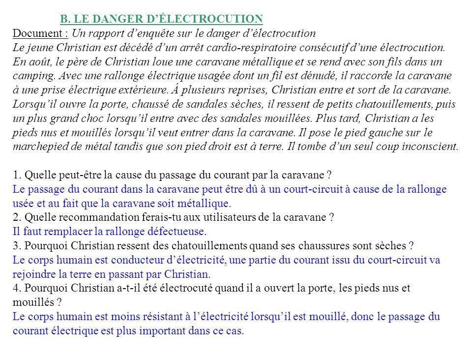 B. LE DANGER D'ÉLECTROCUTION