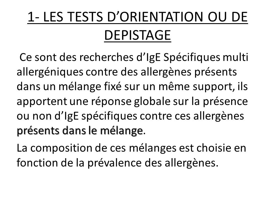 1- LES TESTS D'ORIENTATION OU DE DEPISTAGE
