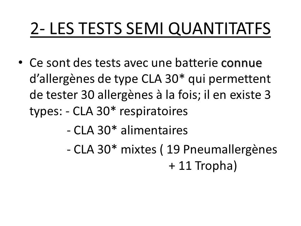 2- LES TESTS SEMI QUANTITATFS