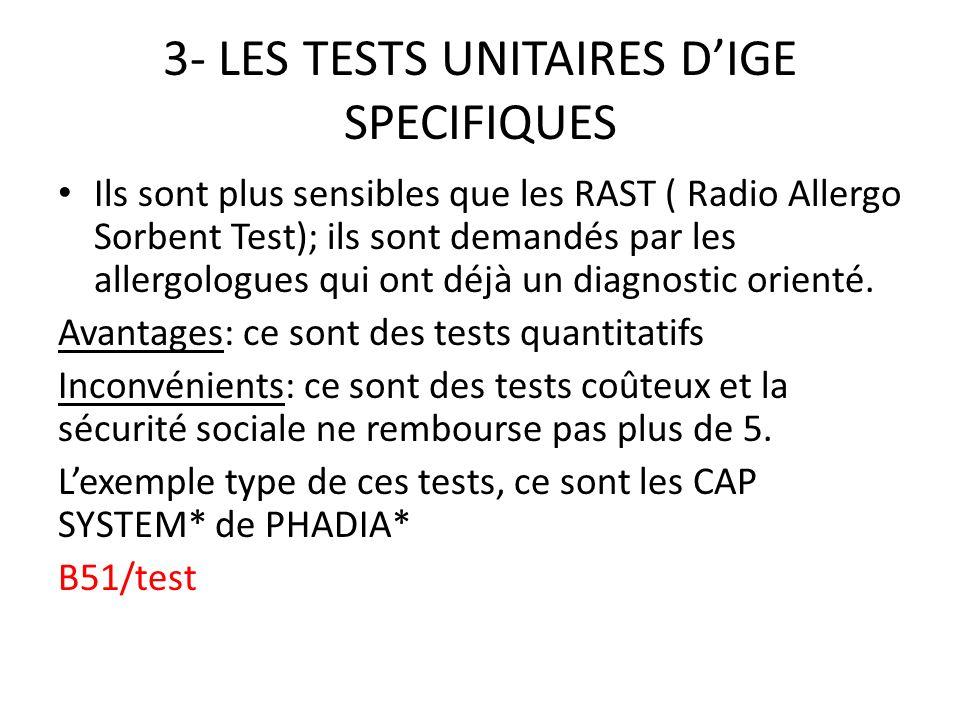 3- LES TESTS UNITAIRES D'IGE SPECIFIQUES
