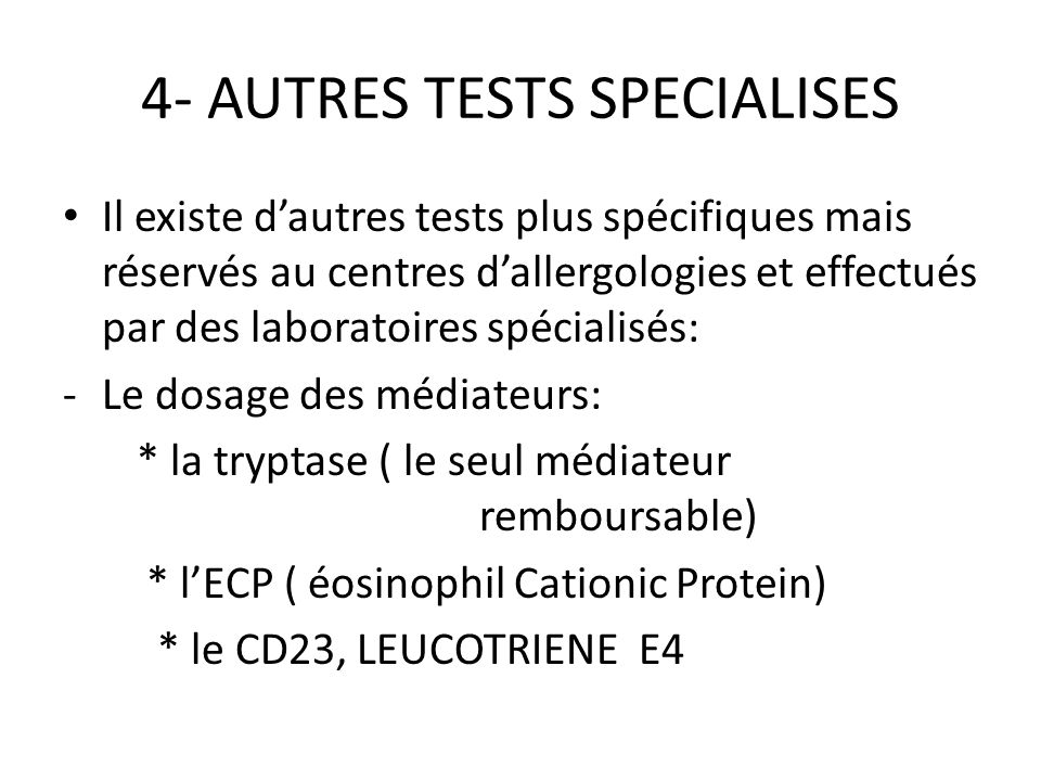 4- AUTRES TESTS SPECIALISES