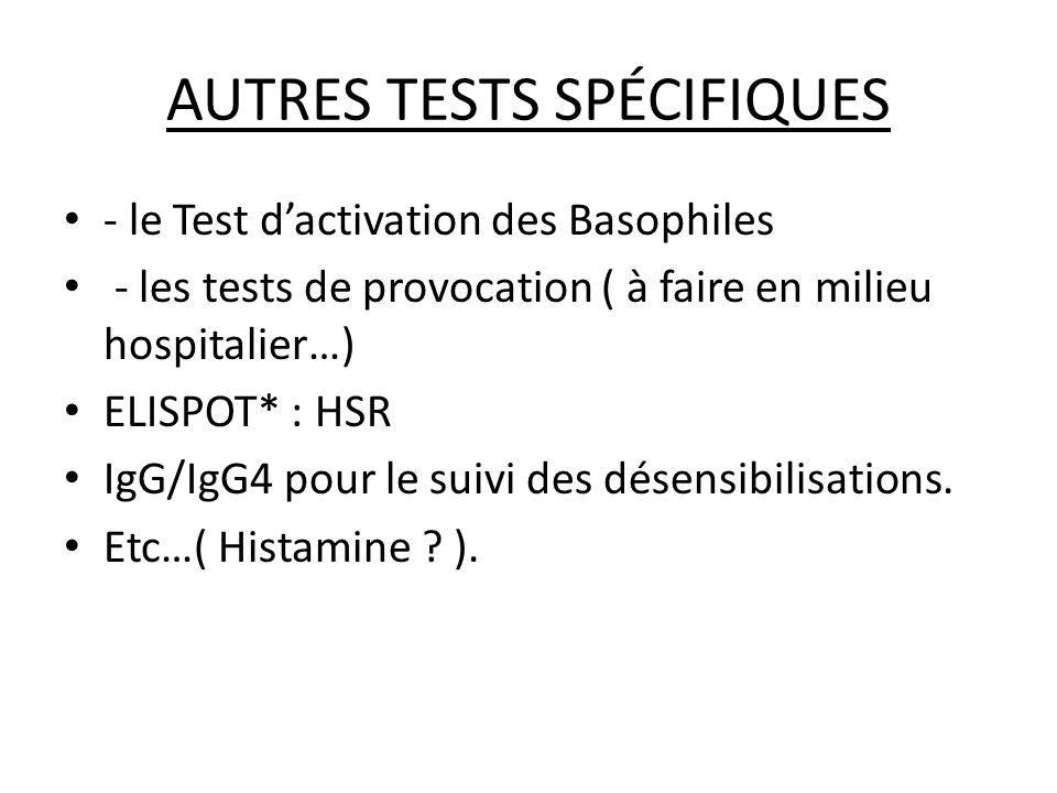 AUTRES TESTS SPÉCIFIQUES