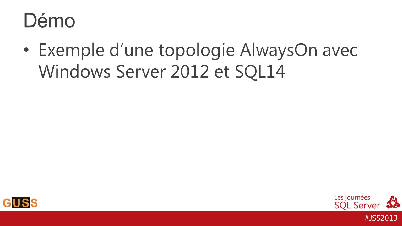 Démo Exemple d'une topologie AlwaysOn avec Windows Server 2012 et SQL14