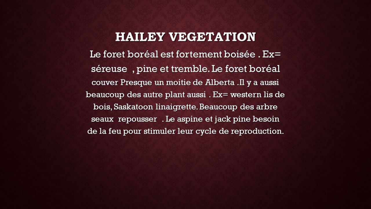 Hailey vegetation