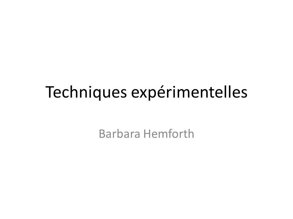 Techniques expérimentelles