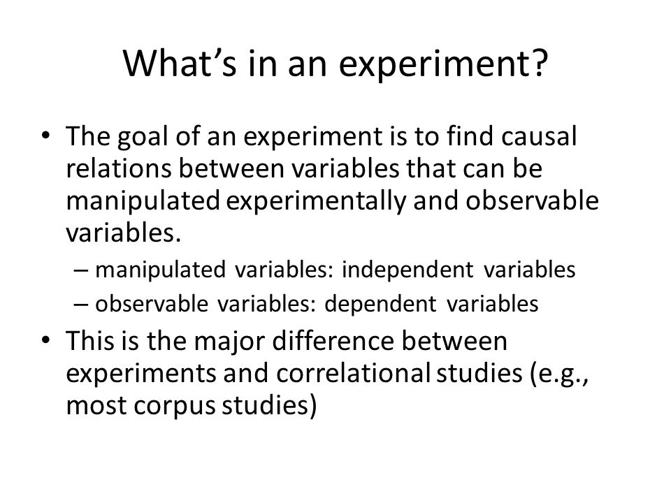 What's in an experiment