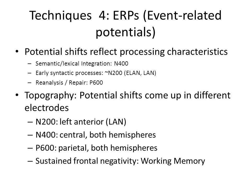 Techniques 4: ERPs (Event-related potentials)