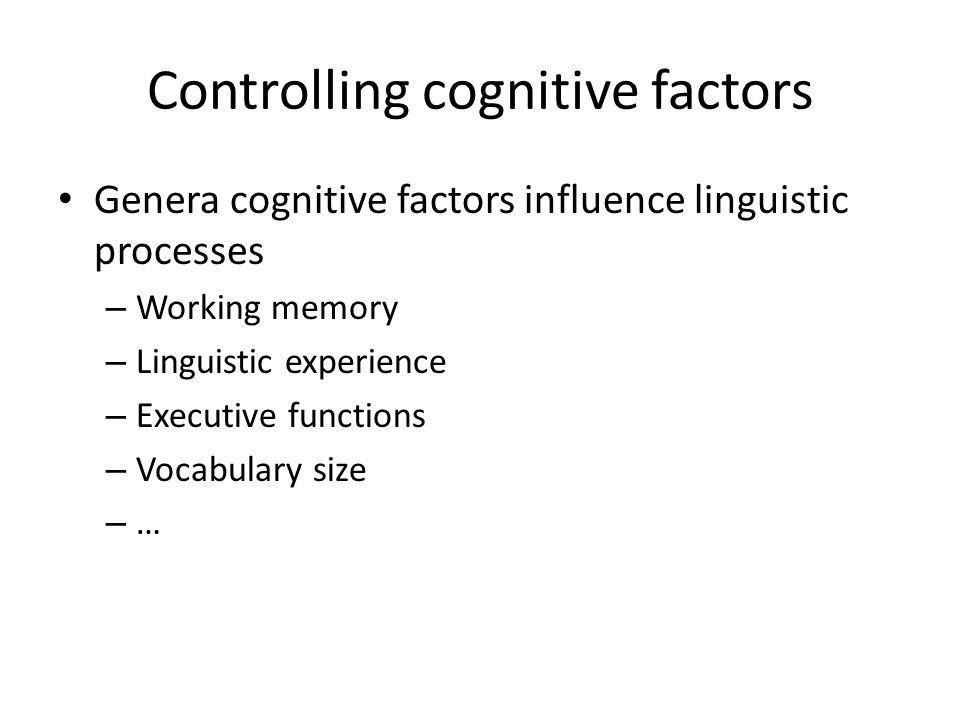 Controlling cognitive factors