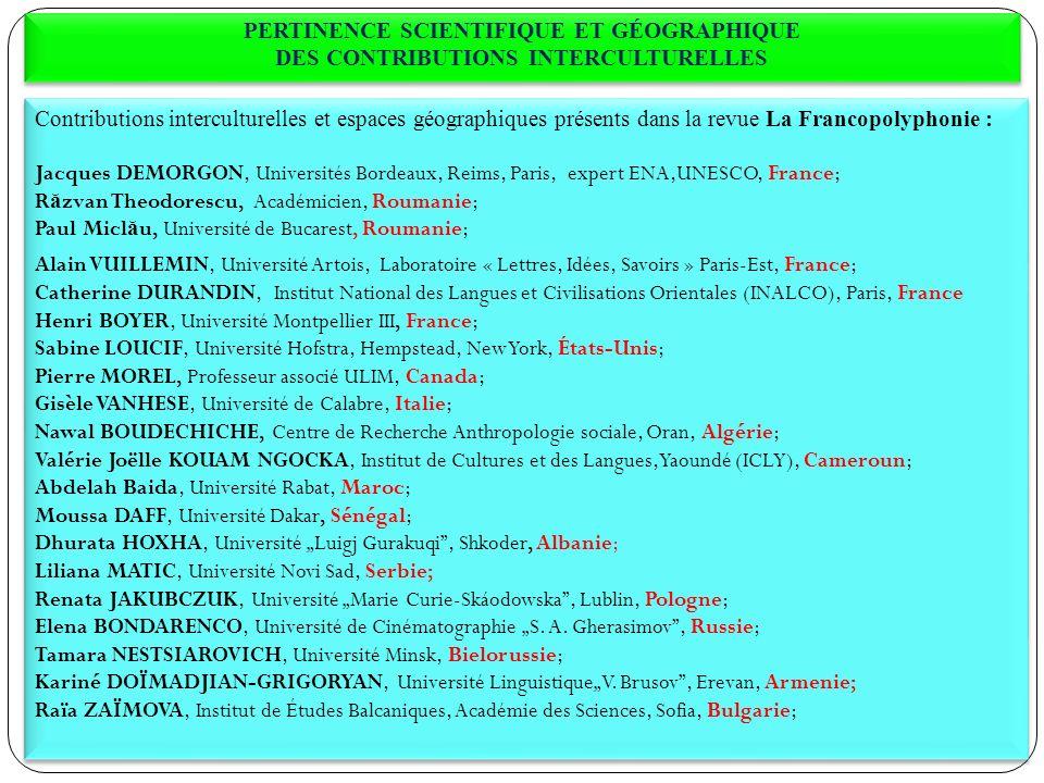 PERTINENCE SCIENTIFIQUE ET GÉOGRAPHIQUE DES CONTRIBUTIONS INTERCULTURELLES