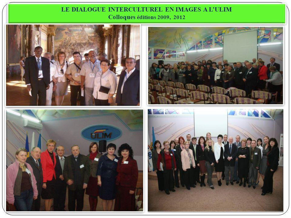 LE DIALOGUE INTERCULTUREL EN IMAGES A L'ULIM Colloques éditions 2009, 2012