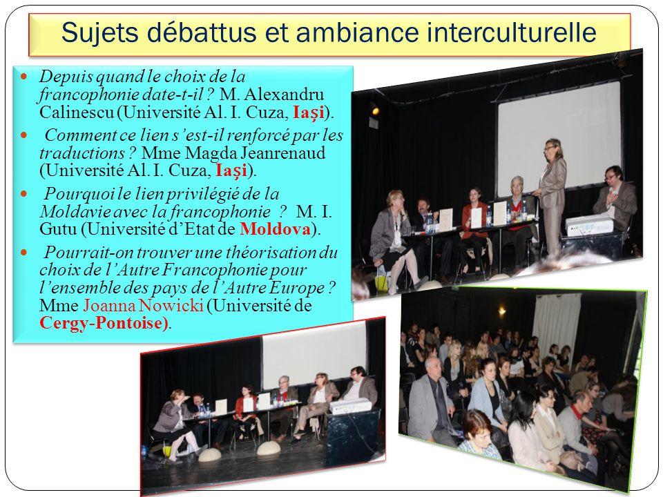 Sujets débattus et ambiance interculturelle