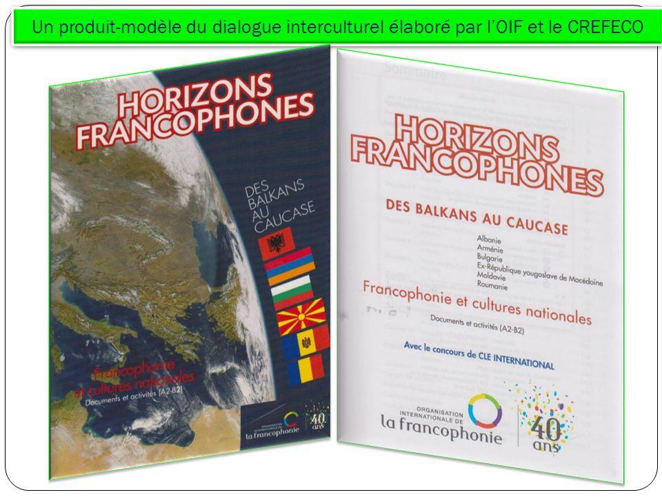 Un produit-modèle du dialogue interculturel élaboré par l'OIF et le CREFECO