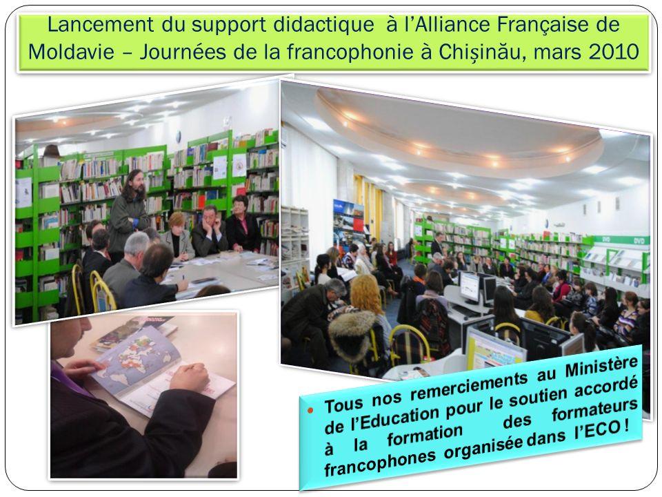 Lancement du support didactique à l'Alliance Française de Moldavie – Journées de la francophonie à Chișinău, mars 2010