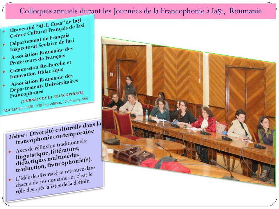 Colloques annuels durant les Journées de la Francophonie à Iași, Roumanie