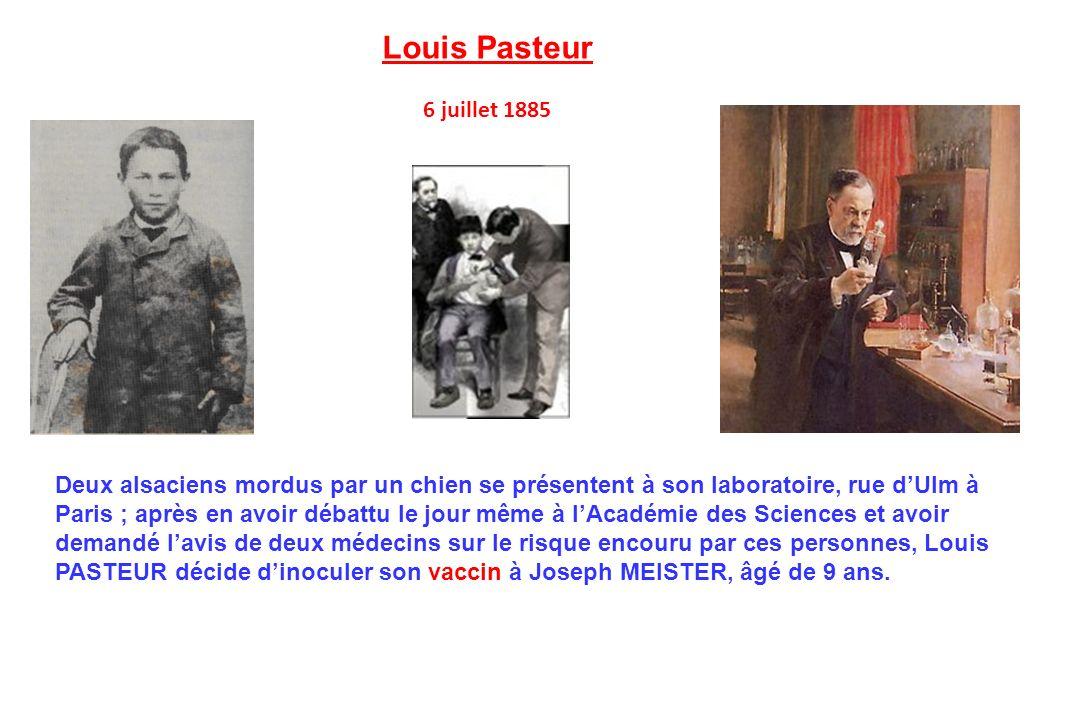Louis Pasteur 6 juillet 1885.