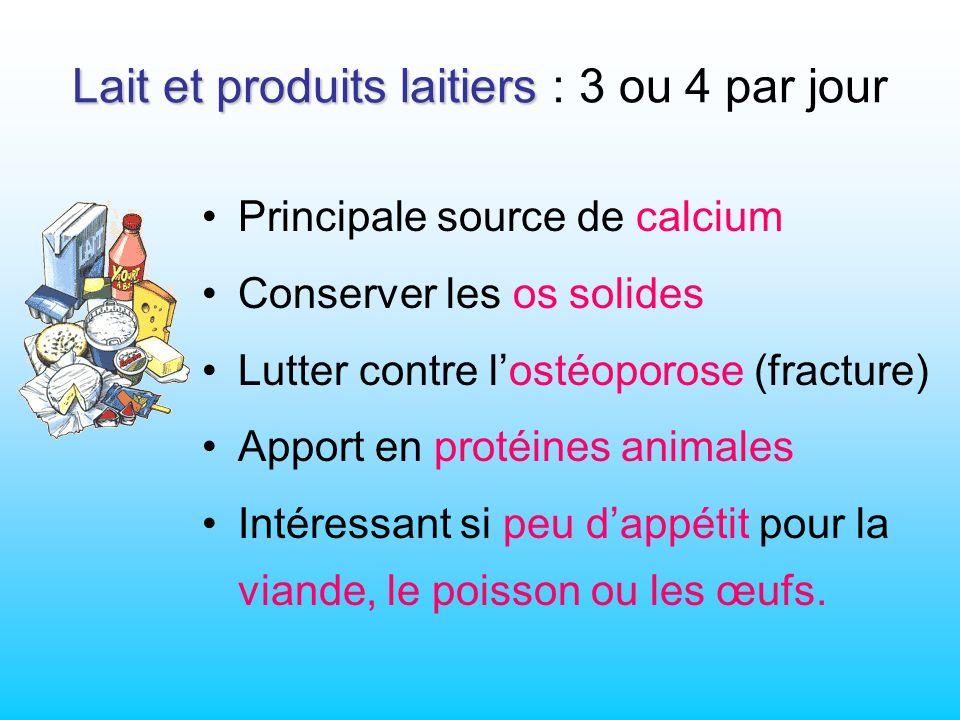 Lait et produits laitiers : 3 ou 4 par jour