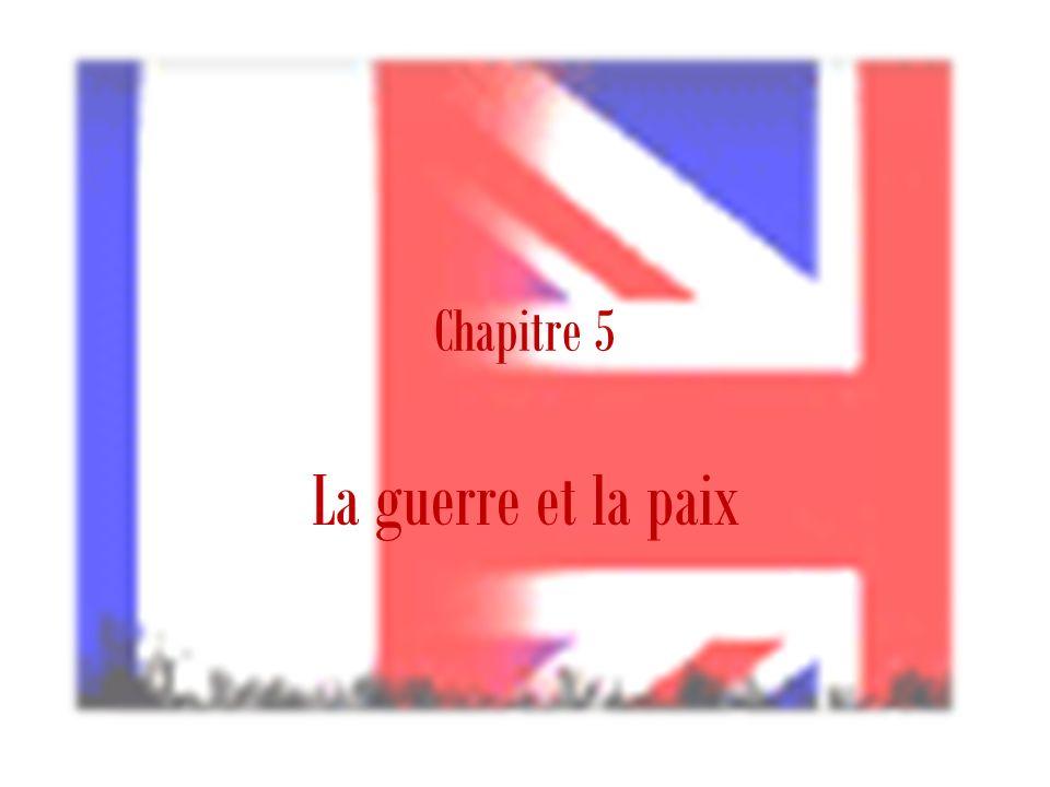 Chapitre 5 La guerre et la paix