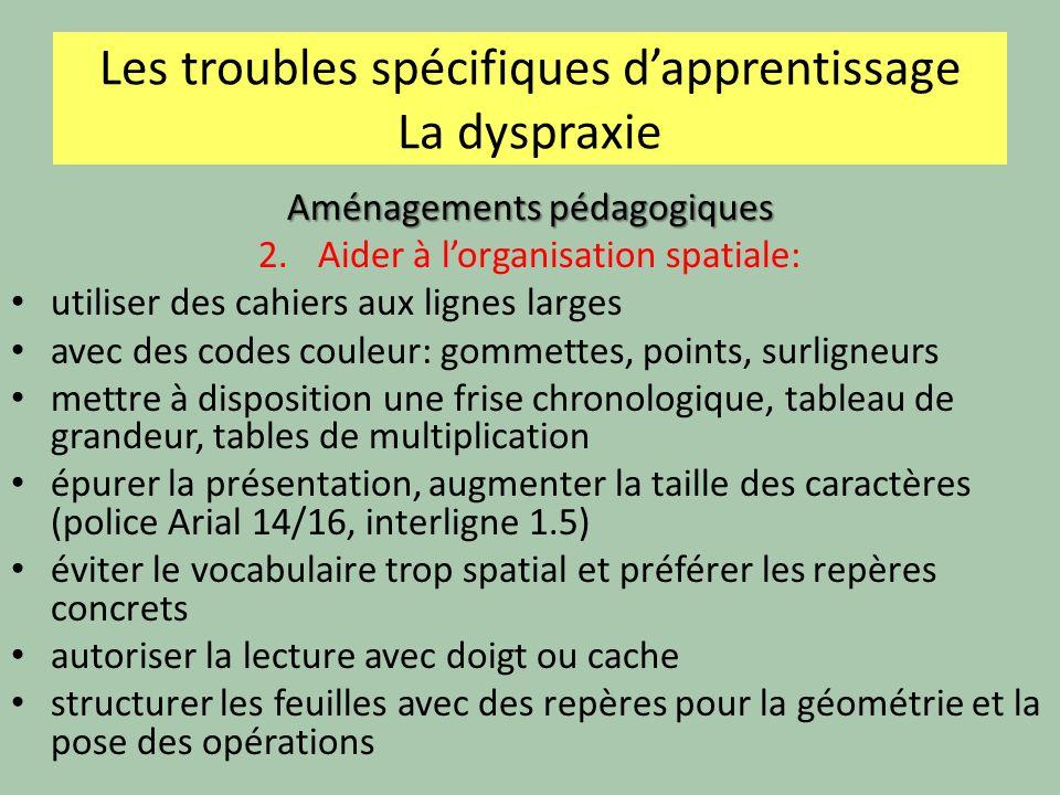 Les troubles spécifiques d'apprentissage La dyspraxie