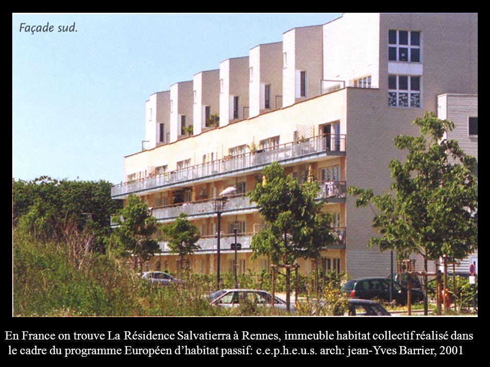 En France on trouve La Résidence Salvatierra à Rennes, immeuble habitat collectif réalisé dans