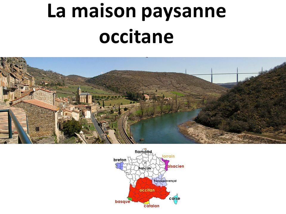 La maison paysanne occitane ppt video online t l charger for Maison occitane