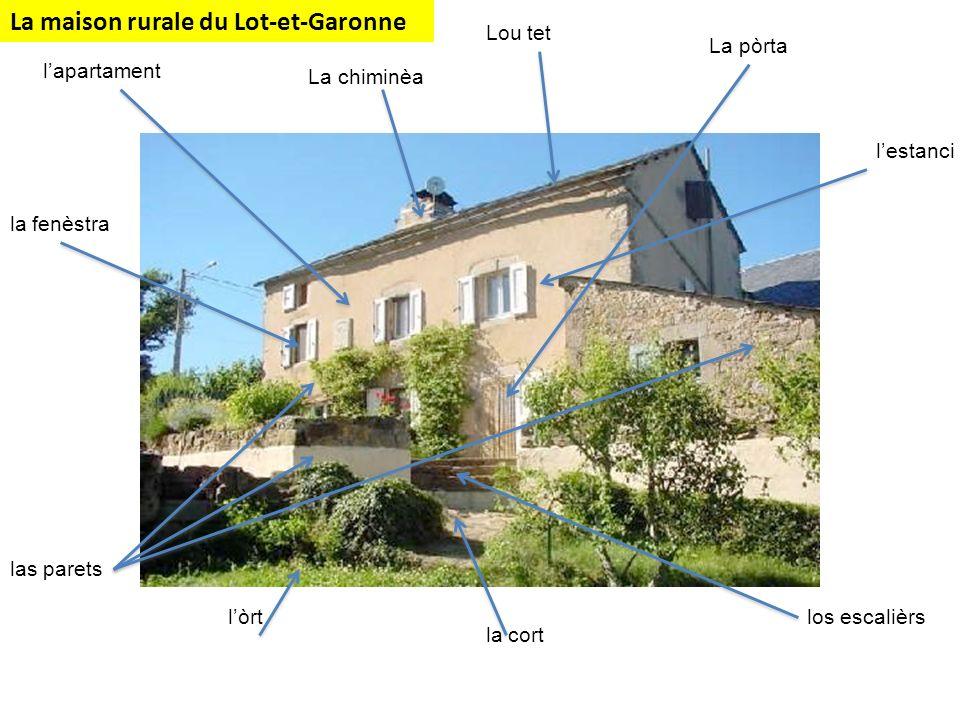 La maison rurale du Lot-et-Garonne