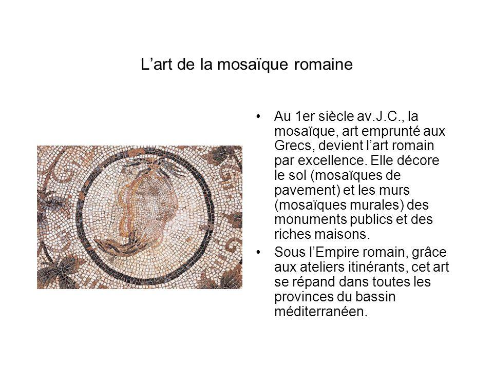 L'art de la mosaïque romaine