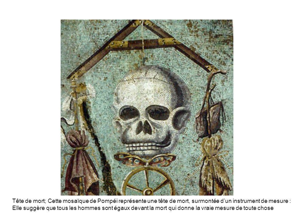 Tête de mort; Cette mosaïque de Pompéi représente une tête de mort, surmontée d'un instrument de mesure :