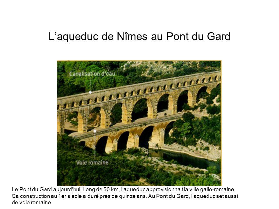 L'aqueduc de Nîmes au Pont du Gard